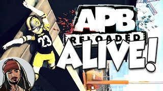 APB: Reloaded is ALIVE! (Gameplay)