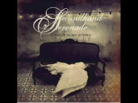 Secondhand Serenade-Stay Close, Don't Go