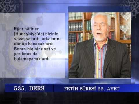 535 TEFSIR GUNLUGU MAHMUT TOPTAŞ FETİH SURESİ AYET 17 27