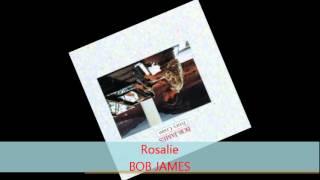 Bob James - ROSALIE