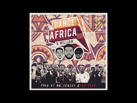 DJ Flex - Dance Africa (Feat. K William & HK Sensei)