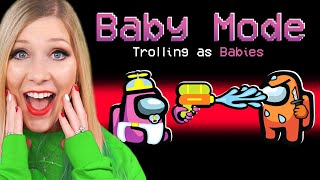 Trolling Everyone as a BABY in Among Us! - Funny
