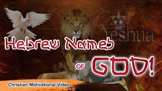 HEBREW NAMES OF GOD| Christian Motivątional Video