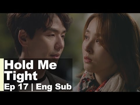 I Don't Like you as a Patient. I Have Feelings for you as a Woman [Hold Me Tight Ep 17]