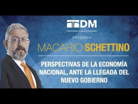 Macario Schettino 2018. Perspectivas de la economía ante la llegada del nuevo gobierno