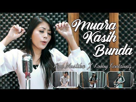 Ayu Mustika X Koboy Kentrung - Muara Kasih Bunda (Cover Music Video)