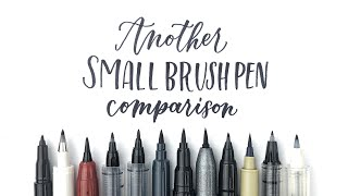 Another Small Brush Pen Comparison   Mini Pen Haul