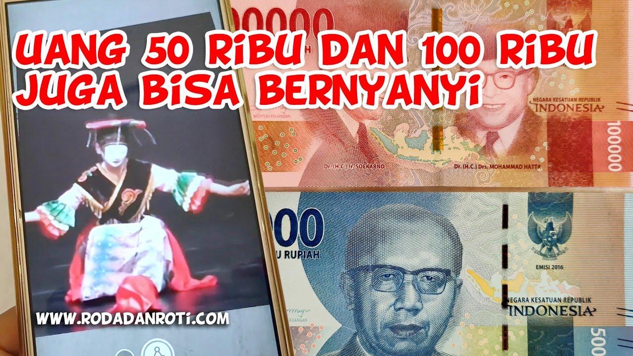 Uang bernyanyi juga ada di uang 50rb dan 100rb   Uang ...