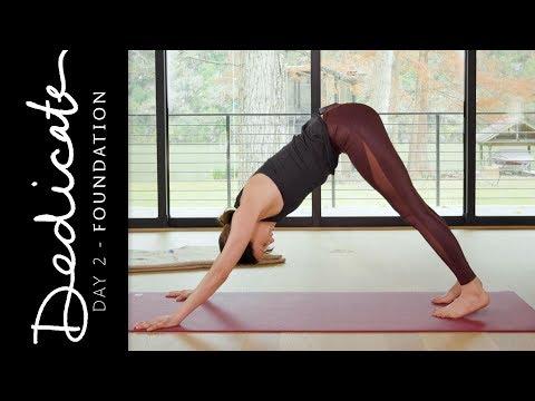 Dedicate – Day 2 – Foundation  |  Yoga With Adriene