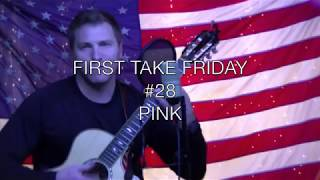 Jonathan Brader - Pink (First Take Friday #28)