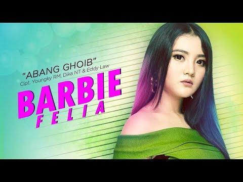 Barbie Felia - Abang Ghoib (Official Radio Release)