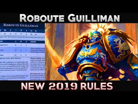 NEW RULES Roboute Guilliman rules 2019 Space Marine Ultramarine Primarch  Warhammer 40k 8th Ed 2019