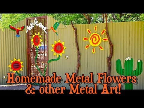 Homemade Metal Flowers Amp Other Metal Art Youtube