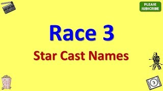 Race 3 Star Cast, Actor, Actress and Director Name