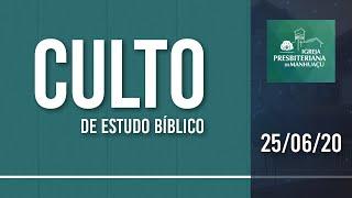 Culto de Ensino Bíblico - 25/06/20