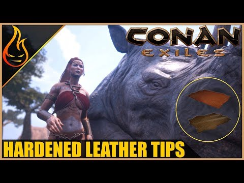 Easy Hardened Leather And Thick Leather Conan Exiles 2018 Beginner Tips