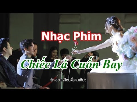 [Vietsub ] Nhạc Phim OST Chiếc Lá Cuốn Bay   Bai Mai Tee Plid Plew   ใบไม้ที่ปลิดปลิว