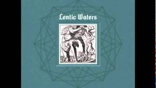 Lentic Waters - A Father