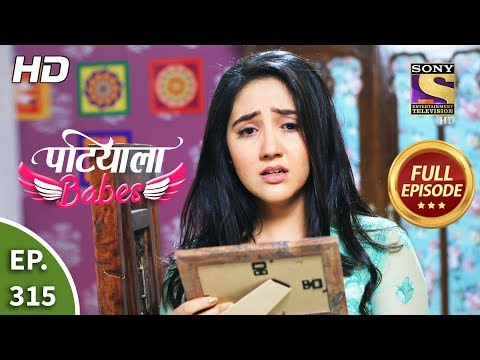 Patiala Babes - Ep 315 - Full Episode - 10th February, 2020