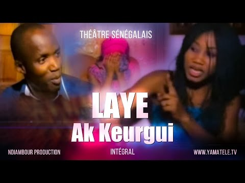 Laye Ak Keurgui - Théatre Sénégalais