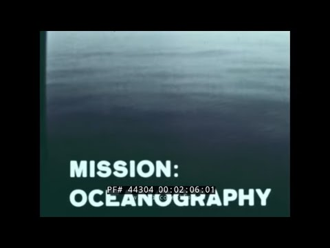 U.S. NAVY  MISSION: OCEANOGRAPHY  UNDERSEA RESEARCH  SEALAB  44304