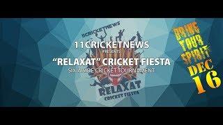 11CricketNews - Relaxat Cricket Fiesta 2018