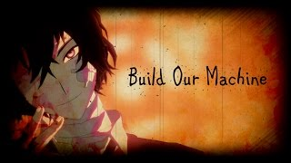 【MMD文スト】Build Our Machine【だざい】 thumbnail