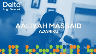 AALIYAH MASSAID live at Delta FM - AJARIKU | DELTA LIVEKUSTIK