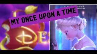 Elsa // (My Once Upon a Time From ''Descendants 3'') Non/Disney