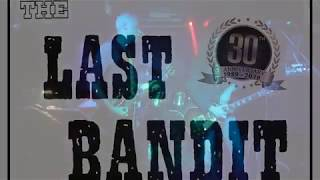 "THE LAST BANDIT - ""Don't Change My Blues"" - Live @ Rock'N'Roll, MILANO - 23/02/2019"