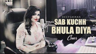 Download lagu Lyrics: Sab Kuchh Bhula Diyafemale version lyrics