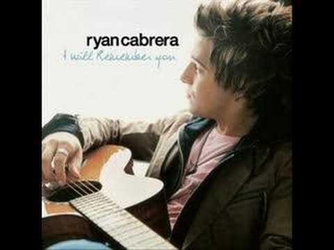 Ryan Cabrera - I Will Remember You