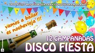 Baixar NOCHEVIEJA DISCO FIESTA MIX, 12 Campanadas, MUSICA Especial Fin de Año 2017 Bailable, Pachanga 100%