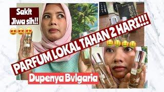 PARFUM LOKAL MURAH YANG TAHAN 2 HARI!!!!!!!!!!