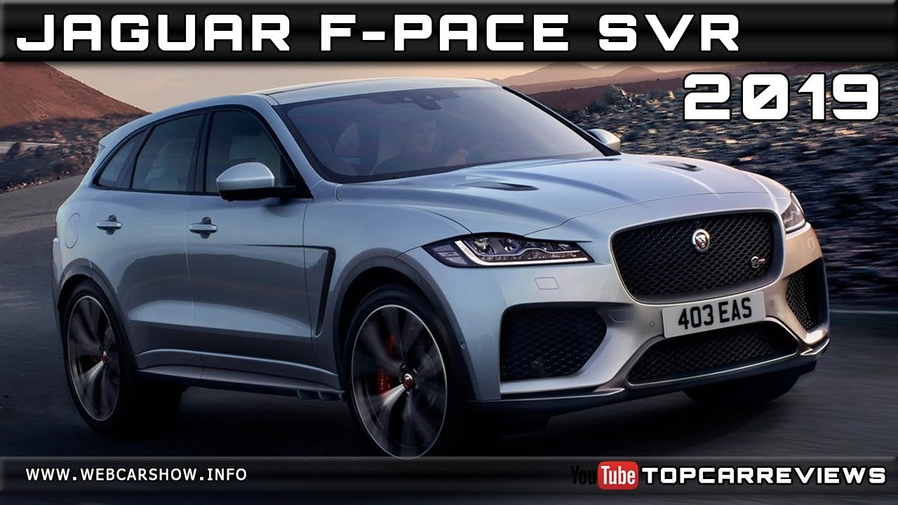 2019 Jaguar F Pace Svr Review Rendered Price Specs Release Date