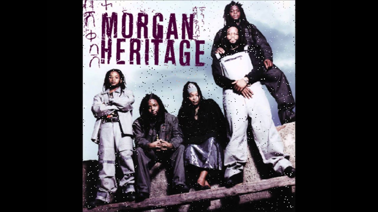 Morgan Heritage She's Still Loving Me