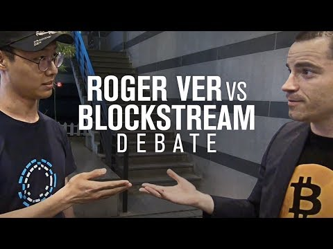 Roger Ver Vs Blockstream Supporter [FULL DEBATE]