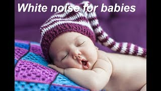 white noise for babies calming and sleeping