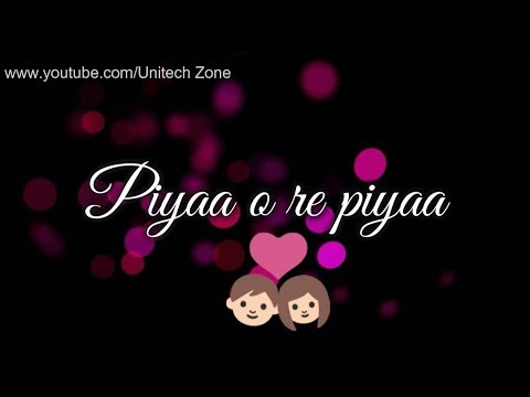 ❤ Piya O Re Piya || Atif Aslam Special💓|| Old : Love ❤ : Romantic 💏 WhatsApp Status Video 2017 😊