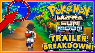 Pokémon Ultra Sun & Ultra Moon - TRAILER BREAKDOWN + DIAMOND & PEARL REMAKE HINT?!