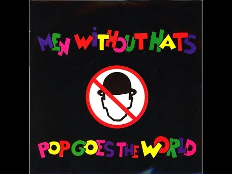 Pop Goes the World - Men Without Hats (1080p) Mp3