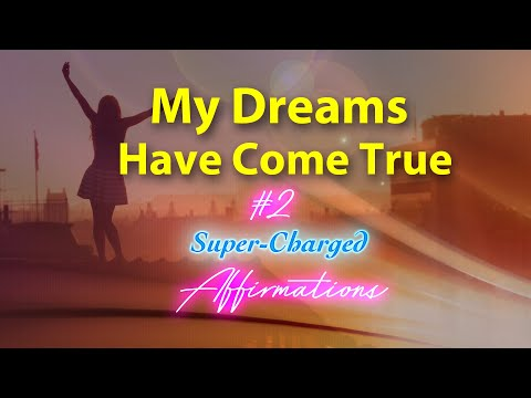 You can make your dreams come true - Positive Success Affirm