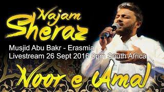 Video Noor-e-Amal - Najam Sheraz at Musjid Abu Bakr - Erasmia download MP3, 3GP, MP4, WEBM, AVI, FLV Juni 2018