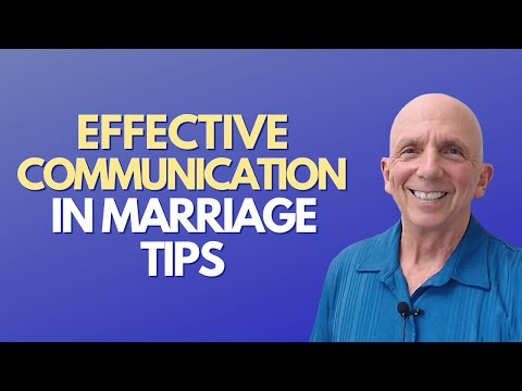 Effective Communication In Marriage Tips | Paul Friedman