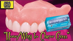 How/Why to Chew Gum with Dentures