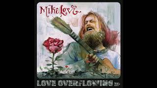 Mike Love - Three Mirrors (Audio)