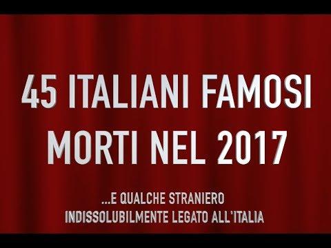 45 italiani famosi morti nel 2017