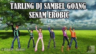 DJ SAMBEL GOANG SENAM EROBIC