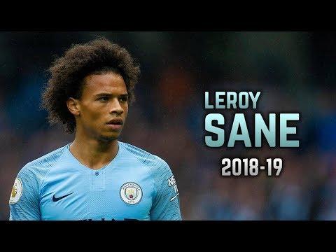 Leroy Sané 2018-19   Dribbling Skills & Goals