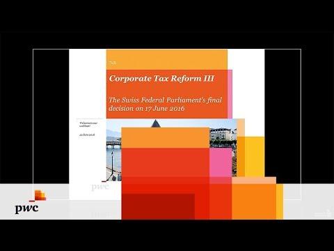 PwC Webinar - Corporate Tax Reform III